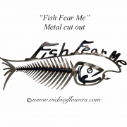 "Memorial-Metal-Sculpture-014  Call for price - Metal  ""Fish Fear Me\"" sign with extensions available for yard, garden, or grave side."